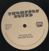 Wayne Wade - Everyday Rain / Al Campbell - Jah Shine On Me  (Thompson Sound / Iroko) 12""